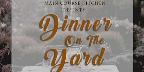 Dinner On The Yard tickets