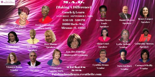 M.A.D. (Making A Difference) Lunch & Learn