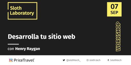 Sloth Laboratory: Desarrolla tu sitio web con Henry Raygan