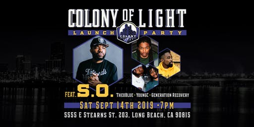 Colony of Light Launch Party