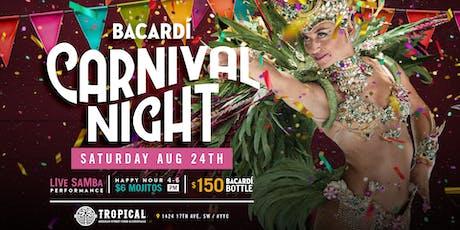 Bacardi Carnival night tickets