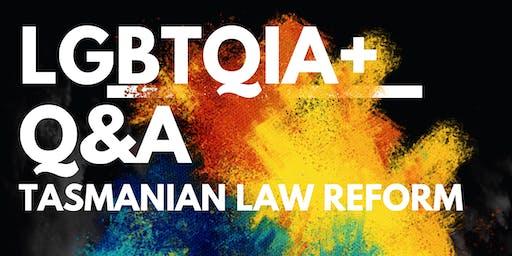 LGBTQIA+ Q&A: Tasmanian Law Reform
