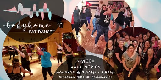 Body Home Fat Dance Fall Series with KT