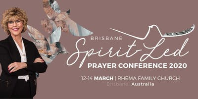 Brisbane Spirit Led Prayer Conference 2020