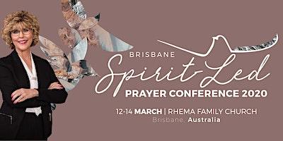 Brisbane Spirit Led Prayer Conference 2020