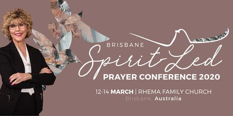 Brisbane Spirit Led Prayer Conference 2020 tickets