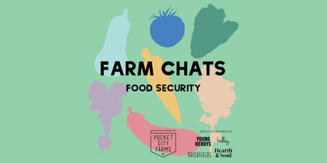 FARM CHATS // FOOD SECURITY tickets