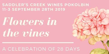 Flowers In The Vines - a celebration of 28 days tickets