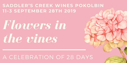 Flowers In The Vines - a celebration of 28 days