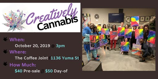 Creatively Cannabis: Tokes and Brush Strokes @ The Coffee Joint (10/20/19)