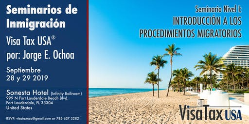 Seminarios de inmigración  - Visa Tax USA / Nivel I