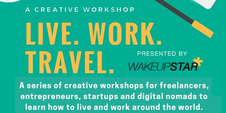 LIVE. WORK. TRAVEL: Learn to work remotely and abroad. tickets