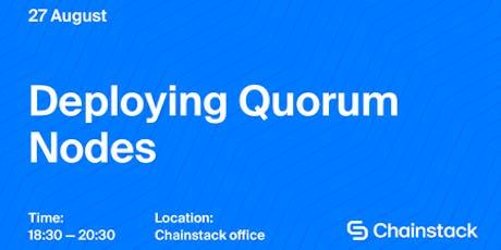 Deploying Quorum Nodes tickets