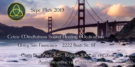 Celtic Mindfulness Sound Healing Meditation tickets
