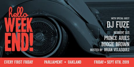 Hello Weekend First Fridays at Parliament with special guest DJ Fuze tickets