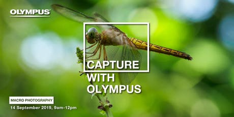 CAPTURE WITH OLYMPUS - MACRO PHOTOGRAPHY (KL) tickets
