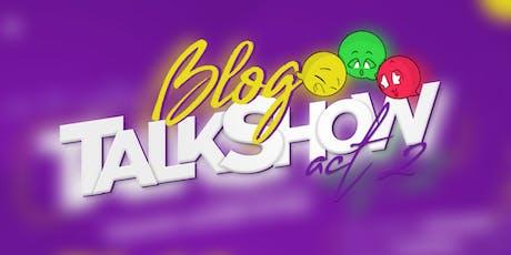 BlogTalkShow Act 2 billets