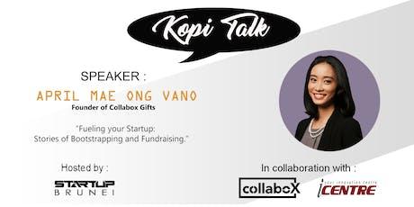 Kopi Talk 8 by StartUpBrunei.com tickets