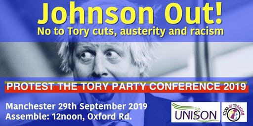 END AUSTERITY NOW! PROTEST THE TORY PARTY CONFERENCE 2019