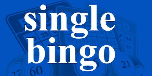 SINGLE BINGO WEDNESDAY FEBRUARY 19, 2020