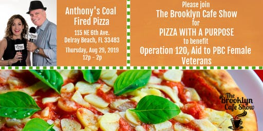 The Brooklyn Cafe Show & Pizza With A Purpose to benefit Operation 120!