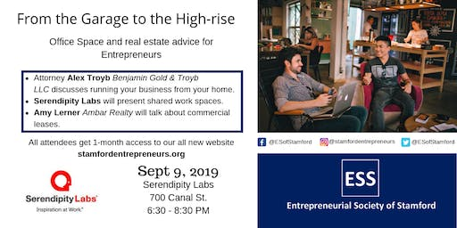From the Garage to the High-Rise, Real Estate for Entrepreneurs presented by ESS