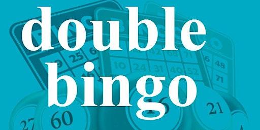 DOUBLE BINGO SUNDAY FEBRUARY 23, 2020