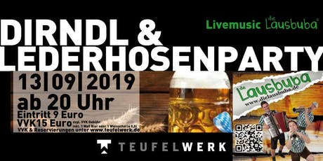 DIRNDL & LEDERHOSENPARTY Tickets
