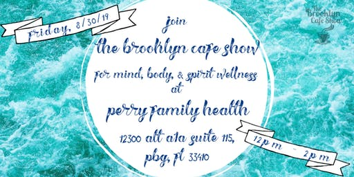 Holistic Wellness with The Brooklyn Cafe Show at Perry Family Health!