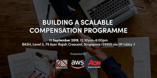 Building A Scalable Compensation Programme