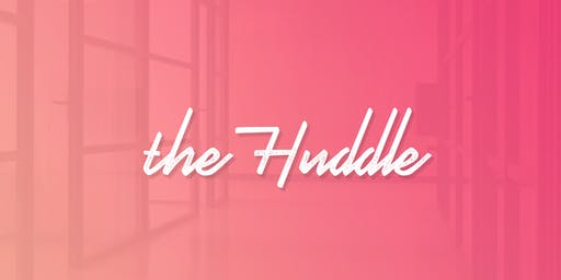 The Huddle  - Share More Than Space