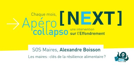 Apéro NEXT_COLLAPSO - PARIS - 16/09/2019_Alexandre BOISSON (SOS MAIRES) billets