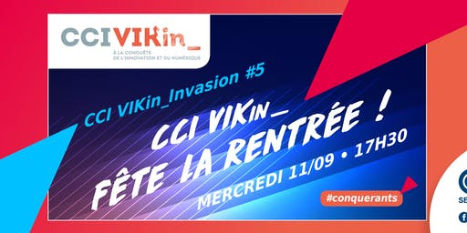 CCI VIKin_Invasion #5 : CCI VIKin_ fête la rentrée