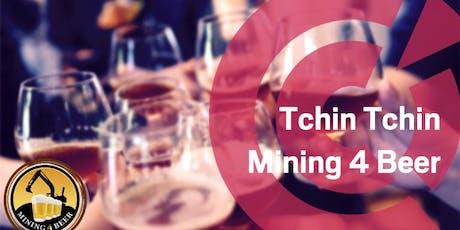 WA | Tchin-Tchin: Mining 4 Beer @ Fenians Pub -  Monday 2 September tickets