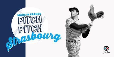Pitch Pitch Made in France - Strasbourg billets