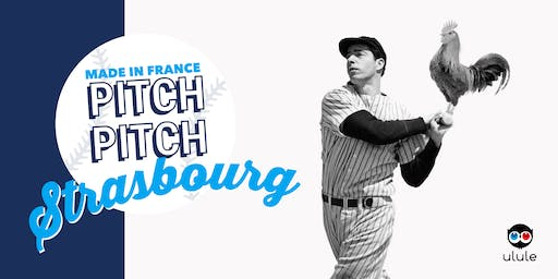 Pitch Pitch Made in France - Strasbourg