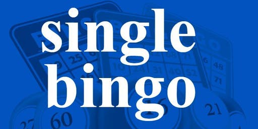 SINGLE BINGO FRIDAY MARCH 25, 2020