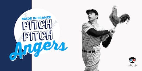 Pitch Pitch Made in France - Angers billets