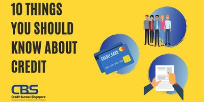 10 THINGS YOU SHOULD KNOW ABOUT CREDIT