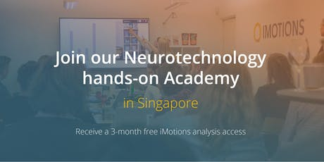 iMotions Neurotechnology Academy in Singapore + Free 3-month Analysis Trial tickets