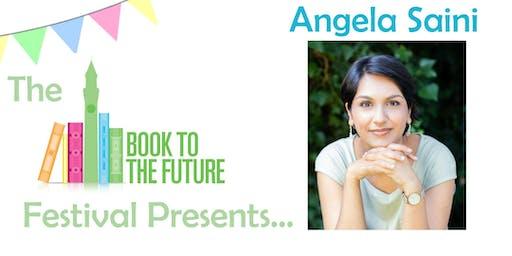 Angela Saini: The Return of Race Science