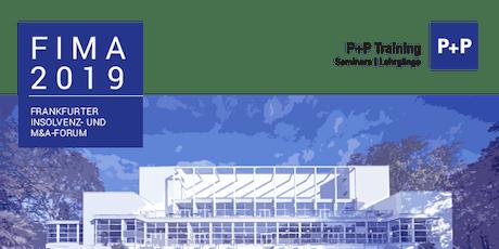 FIMA Frankfurter Insolvenz- und M&A-Forum 2019 Tickets