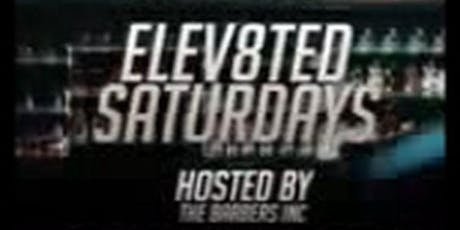 Elev8ted Saturdays - a 21+ Event tickets