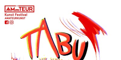 TABU Kunst Festival by AMATEUR