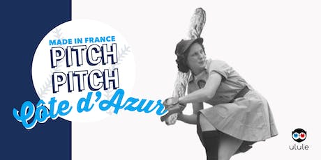 Pitch Pitch Made in France - Côte d'Azur tickets