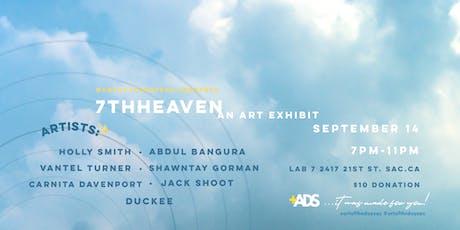 7TH HEAVEN: An Art Exhibit  tickets