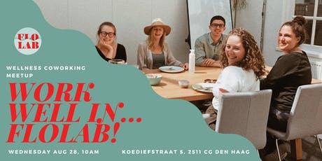 Mindful Coworking Meetup: Work Well In FloLab tickets