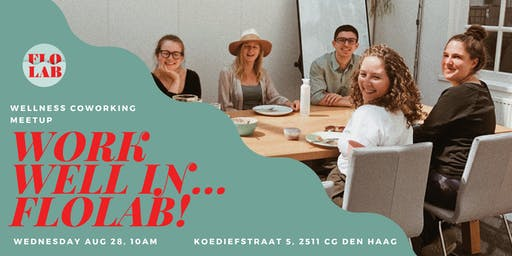Mindful Coworking Meetup: Work Well In FloLab