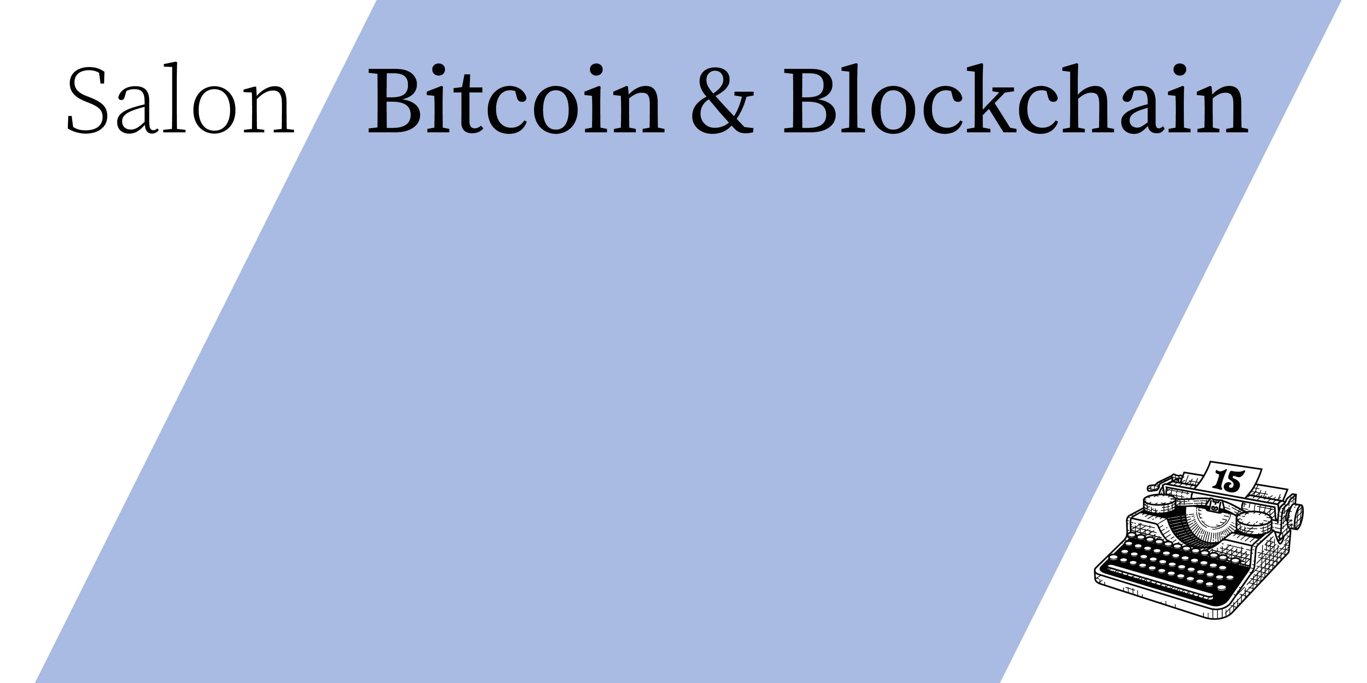 Salon  Bitcoin & Blockchain