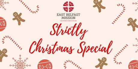 Strictly Christmas Special for East Belfast Mission tickets